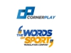 Copie de CORNER PLAY / THE WORDS OF SPORT