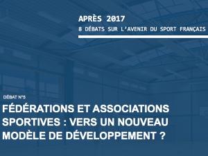 Après 2017, 5° débat : Fédérations et associations