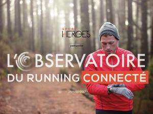 Sport Heroes et l'Observatoire du Running Connecté